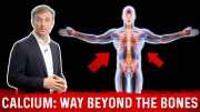 The Importance of Calcium: Way Beyond the Bones – Dr. Eric Berg DC