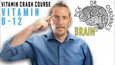 The Ultimate Crash Course on Vitamin B12
