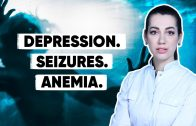 How to deal with DEPRESSION, SEIZURES and ANEMIA?