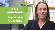 Answers Your Top Health Questions