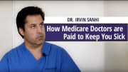 Doctors are paid to keep you sick?
