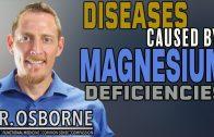 Diseases Caused By Magnesium Deficiency