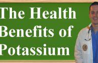 The Health Benefits of Potassium