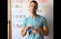 Dr Axe. Top 10 Heart Disease Remedies