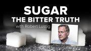 Sugar: The Bitter Truth