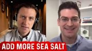 Why You Need More Salt in Your Diet