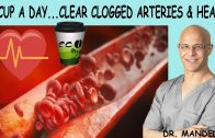 CLEAR CLOGGED ARTERIES