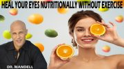 HEAL YOUR EYES NUTRITIONALL