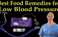 The Best Healthy Food Remedies for Low Blood Pressure